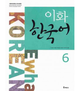 Ewha Korean 6 Textbook (Audios téléchargeables sur le web)