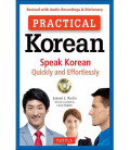 Practical Korean (Speak Korean Quickly and Effortlessly) - CD Incluido