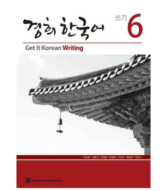 Get it Korean 6 (Writing) Kyunghee Hangugeo