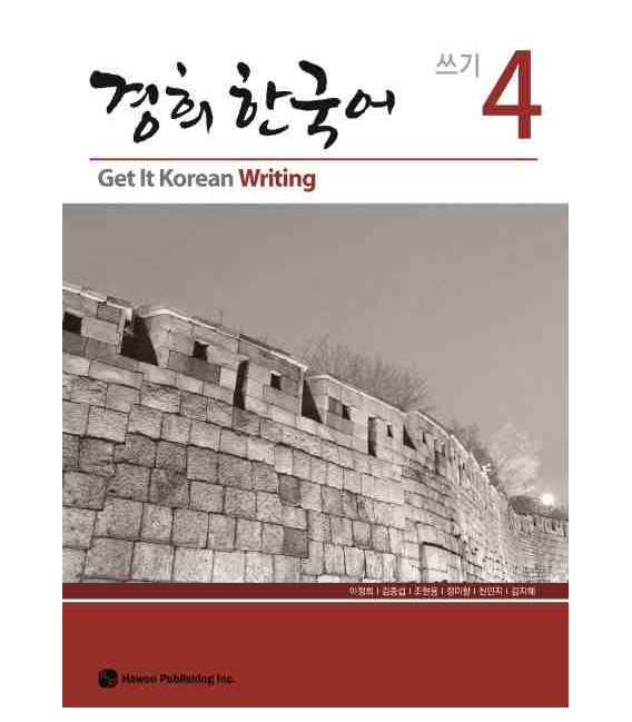 Get it Korean 4 (Writing) Kyunghee Hangugeo