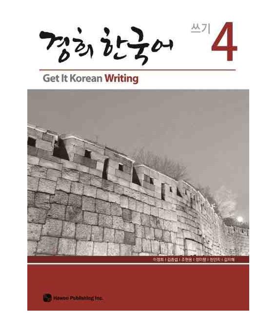 Get it Korean 4 (Writing) Kyunghee Hangugeo