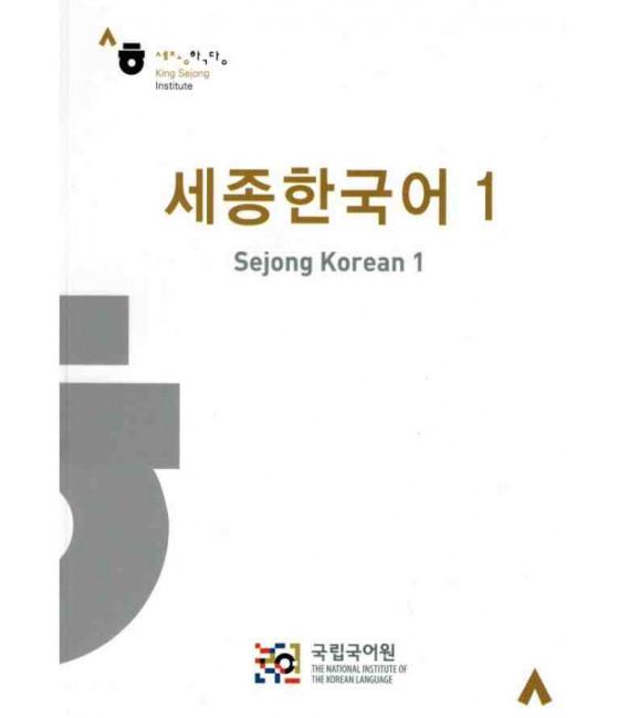 Sejong Korean vol. 1 (Textos en inglés y coreano)