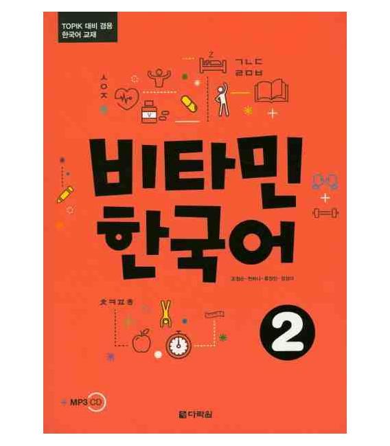 Vitamin Korean 2 - con ejercicios del Topik- (Incluye CD)