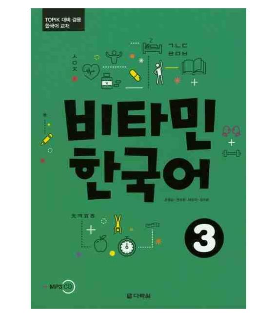 Vitamin Korean 3 - con esercizi del Topik- (CD incluso)