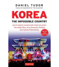 Korea: The Impossible Country (Revised and Expanded)