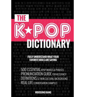 K-POP Dictionary - Fully Understand What Your Favorite Idols Are Saying