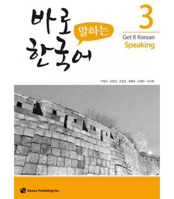 Get it Korean 3 (Speaking) Kyunghee Hangugeo (Incluye Audio MP3 descargable)