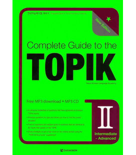Complete Guide to the TOPIK II - New Edition (Intermediate/Advanced)- CD Incluso