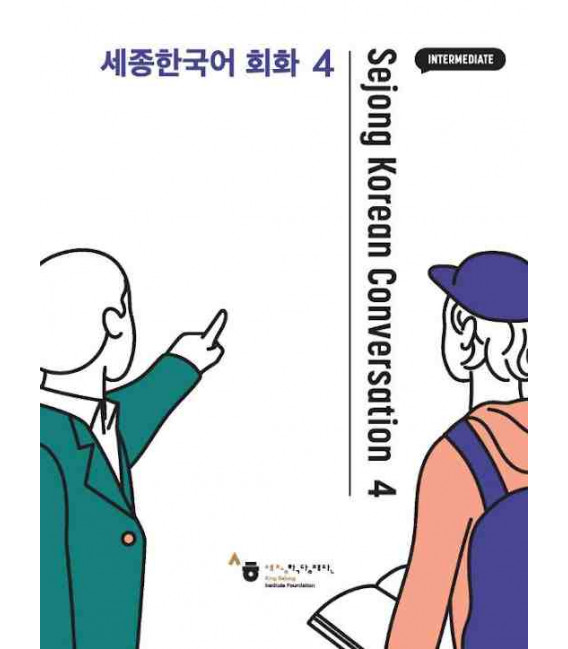 Sejong Korean Conversation 4 - Intermediate