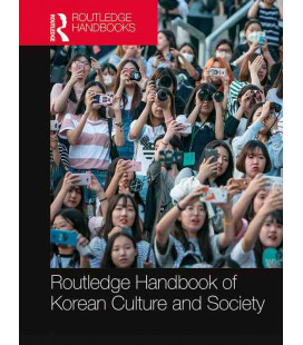 Routledge Handbook of Korean Culture and Society