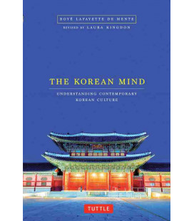 The Korean Mind- Understanding Contemporary Korean Culture (Revised Edition)