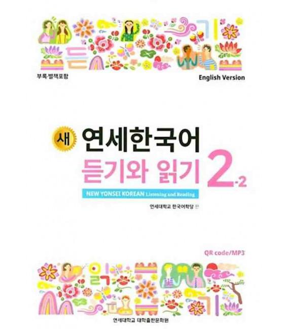 New Yonsei Korean - Listening and Reading 2-2 (Codice QR per Audio MP3)
