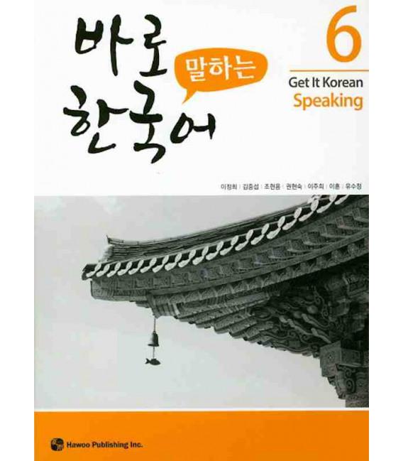 Get it Korean 6 (Speaking) Kyunghee Hangugeo (Con download gratuito degli audio) Revised Edition