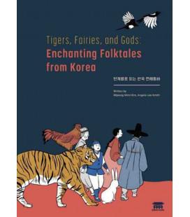 Tigers, Fairies, and Gods: Enchanting Folktales from Korea (Incluye audio descargable)