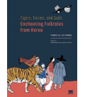 Tigers, Fairies, and Gods: Enchanting Folktales from Korea (Includes Audio Download)