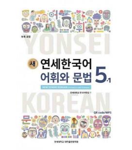 New Yonsei Korean - Vocabulary and Grammar 5-1 (Código QR Audios MP3)