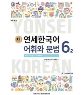 New Yonsei Korean - Vocabulary and Grammar 6-2 (QR code for audio MP3)