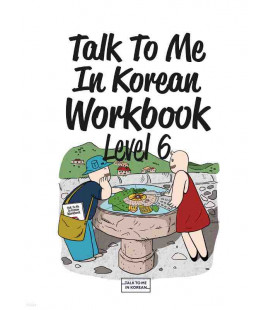 Talk to me in Korean Workbook 6