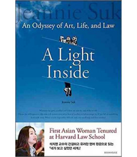 A Light Inside- An Odyssey of Art, Life, and Law