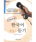 Mastering Intermediate Korean Listening Within a Month Vol. 1 (CD inclus)