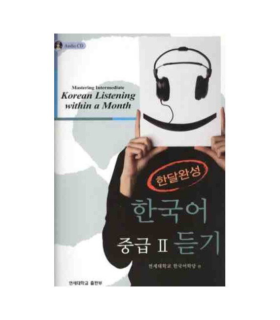 Mastering Intermediate Korean Listening Within a Month Vol. 2 (Include 3 CD)