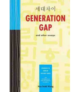 Generation Gap and other Stories- Reaging in Korean Culture Series- For interm. to Advanced Students