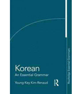 Korean : An Essential Grammar (Routledge Essential Grammars)