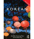 Colloquial Korean - The Complete Course for Beginners, 2nd Edition (Free Audio Online)