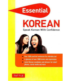 Essential Korean - Speak Korean with Confidence (Korean Prasebook)