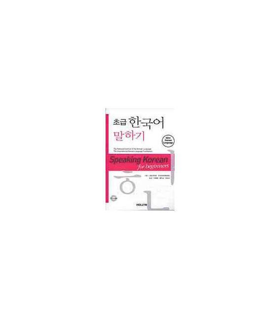 Speaking Korean for beginners (Libro + audioCD)