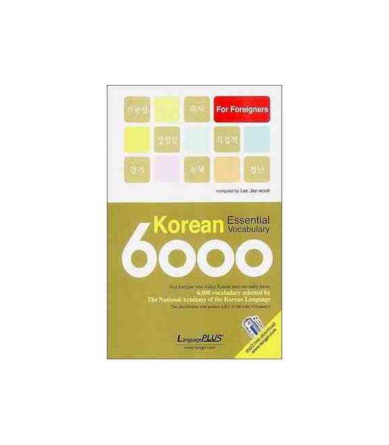 Korean Essential Vocabulary 6000 for Foreigners (ausgewähltes Vokabular - MP3 gratis Audio download)