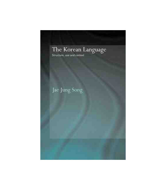The Korean Language- Structure, Use and Context