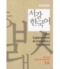 Sogang Korean 1A: Libro supplementare di grammatica e vocabolario in spagnolo
