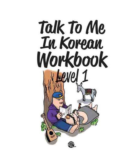Talk to me in Korean Workbook 1