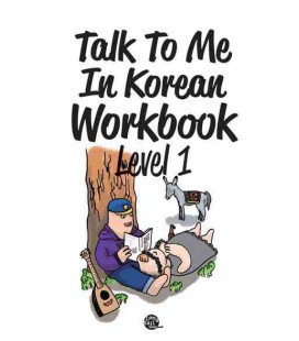 Talk to me in Korean Workbook 1