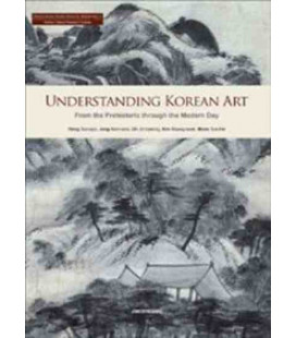 Understanding Korean art: from the prehistoric through the modern day (incluye CD)
