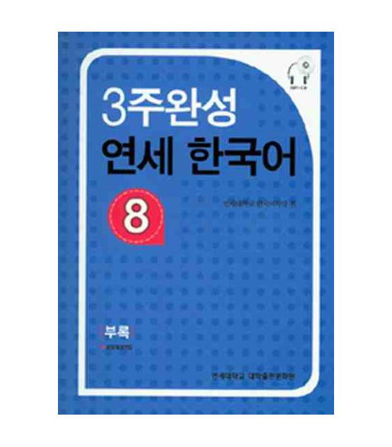 Yonsei Korean in 3 Weeks 8 (Textbook+Workbook+Lösungen+Audio scripts+CD-MP3)