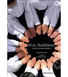 Won-Buddhism: The birth of Korean Buddhism