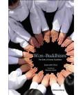 Won-Buddhism: The birth of Korean Buddhism