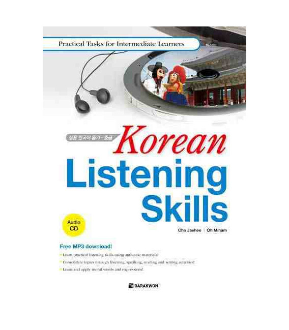 Korean Listening Skills- Practical Task for Intermediate Learners (INCLUYE CD MP3)