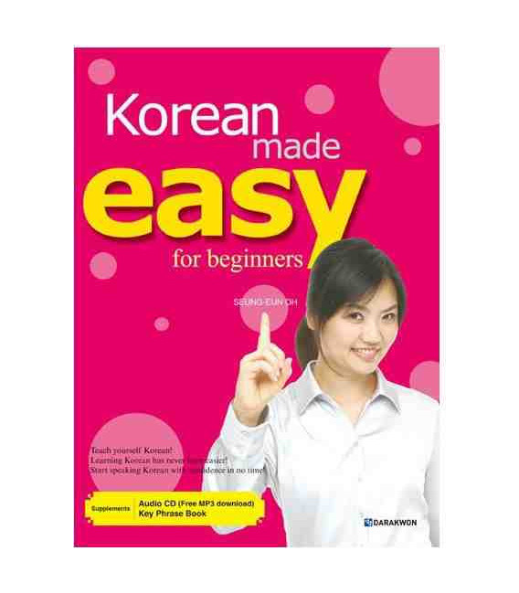 Korean made easy for beginners (Incluye AUDIO CD, MP3 para descargar y Key Phrase Book)