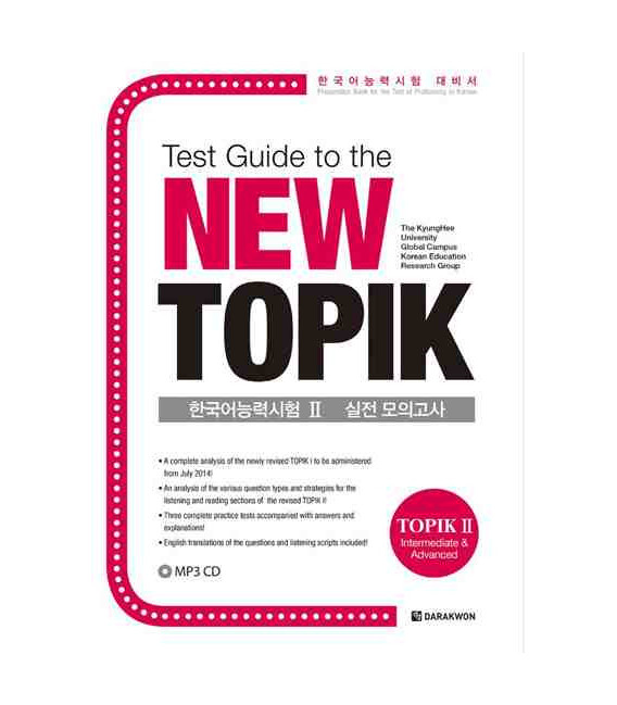 Test Guide to the New TOPIK (Topik 2- Intermediate @ advanced)- Incluye CD MP3