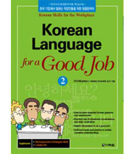 Korean Language for a Good Job 2 (Mit Key Expressions & Dialogues Booklet und Audio CD)