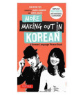 More Making Out in Korean- Completely revised