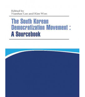 The South Korean Democratization Movement: A Sourcebook
