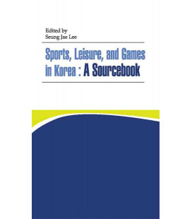 Sports, Leisure, and Games in Korean: A Sourcebook
