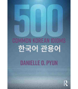 500 Common Korean Idioms (Include audio MP3 scaricabile)