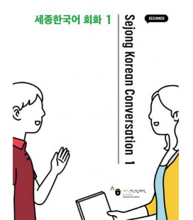 Sejong Korean Conversation 1 - Débutant