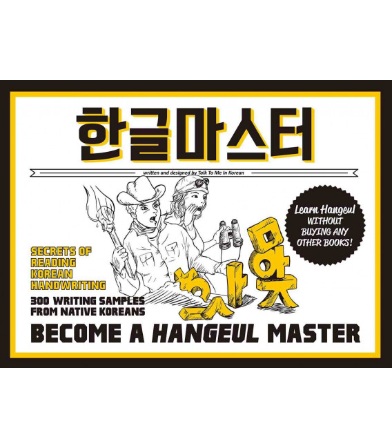 Become a Hangeul Master - Learn how to read and write in Korean (Incluye audio MP3 descargable)